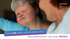 """""""Damit ich selbst entscheiden kann"""" steht auf dem Bild zur #BRR2021-Kampagne (© Lebenshilfe)"""