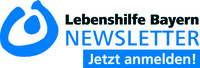 Internetseite Lebenshilfe-Landesverband Bayern - Newsletter-Anmeldung