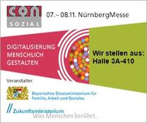 Wir freuen uns auf Ihren Besuch auf der ConSozial 2018 im Messezentrum Nürnberg - Halle 3A, Messestand 410! (Banner: Sozialministerium)